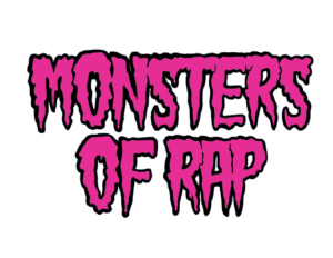 Monsters of Rap - by Rory McQueen
